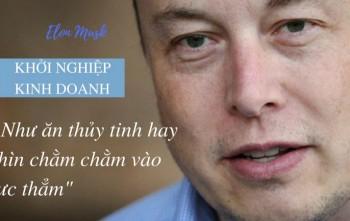 Elon Musk nhắn ai muốn khởi nghiệp kinh doanh nghe xong muốn khóc